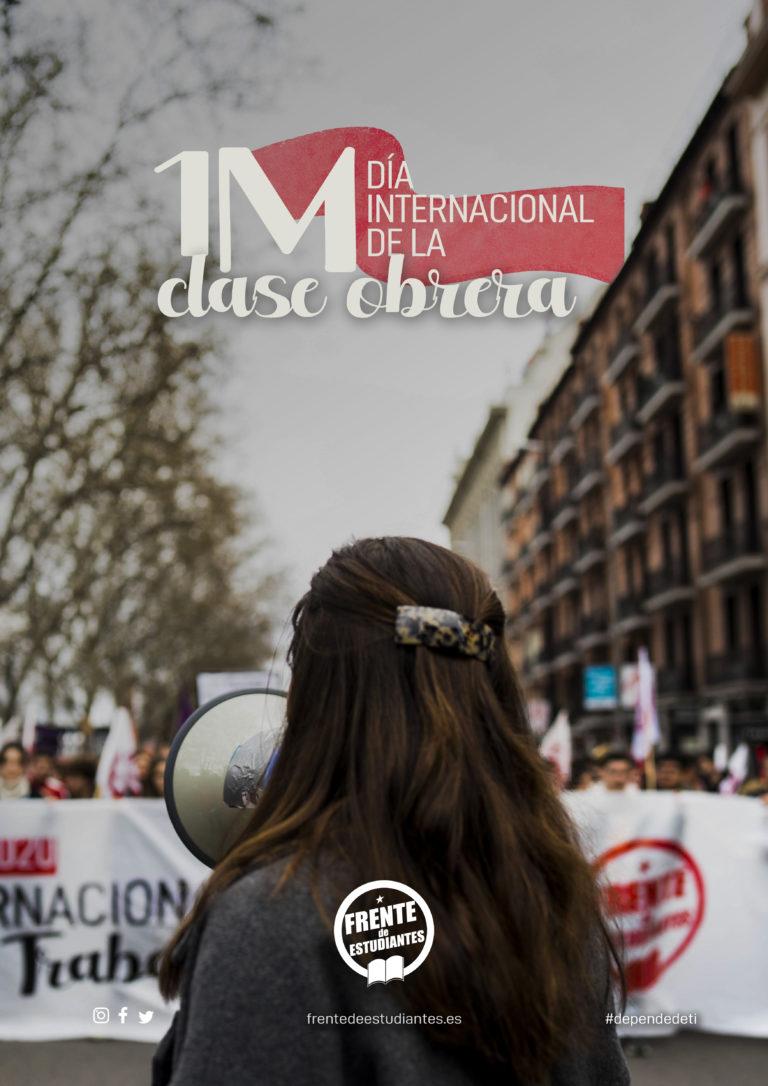 Este primero de mayo, ¡sumamos nuestras fuerzas a la lucha de la clase obrera!